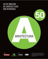 50 de birouri de arhitectura din Romania